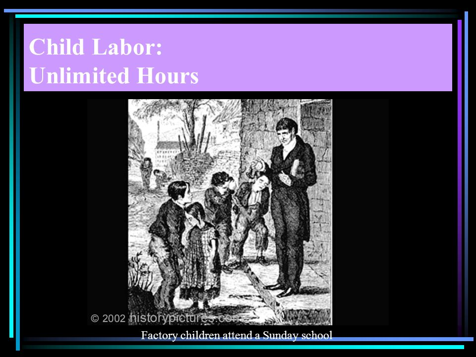Child Labor: Unlimited Hours