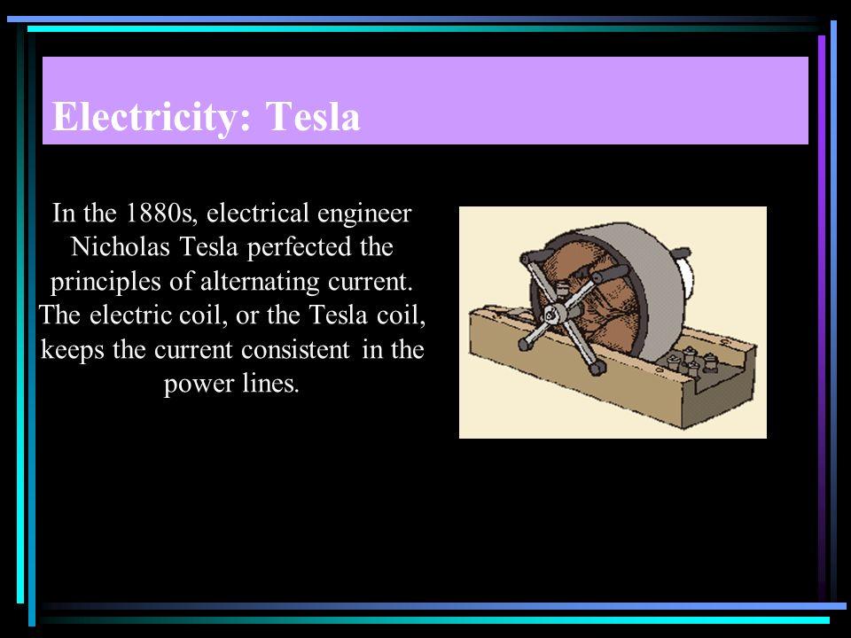 Electricity: Tesla