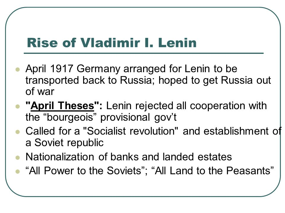 "lenin april theses summary The russian revolution student worksheet introduction: in the april theses, lenin talks about placing power ""in the hands of the proletariat."