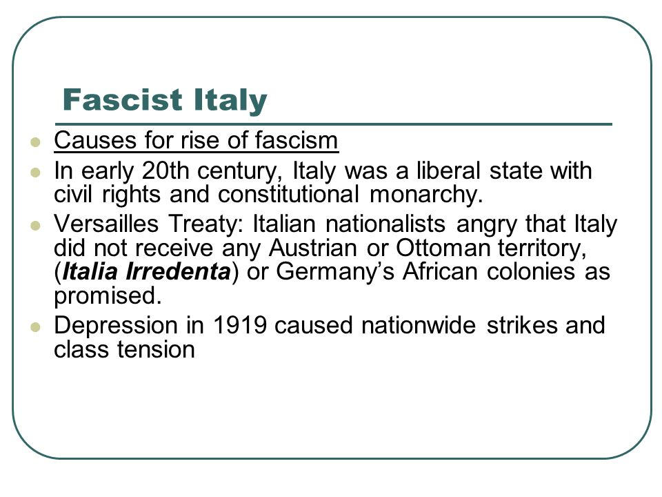 Fascist Italy Causes for rise of fascism