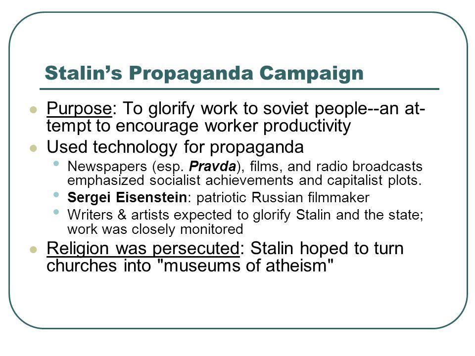 Stalin's Propaganda Campaign