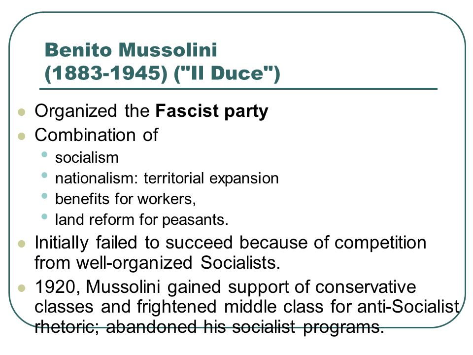 Benito Mussolini (1883-1945) ( Il Duce )