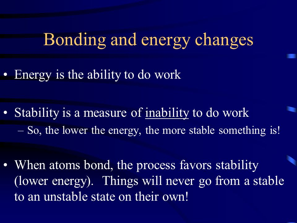 Bonding and energy changes