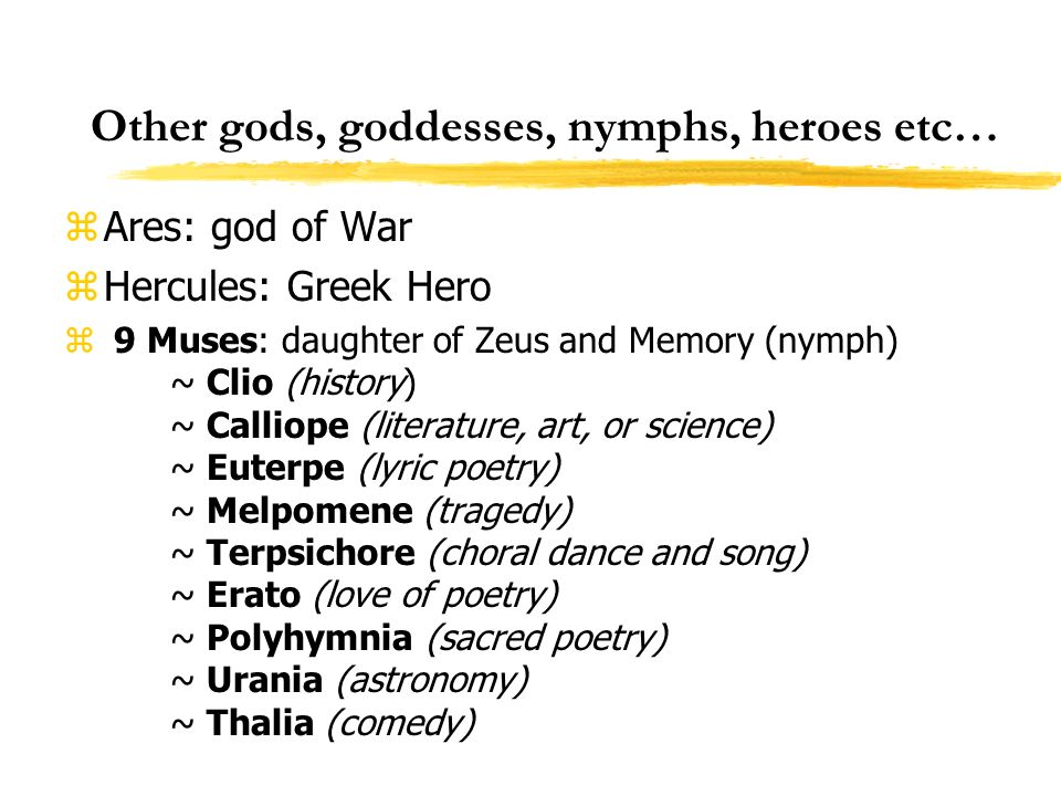 Other gods, goddesses, nymphs, heroes etc…