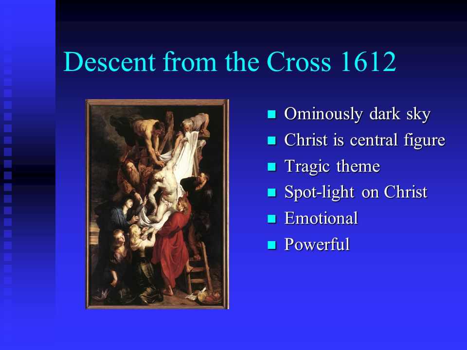 Descent from the Cross 1612 Ominously dark sky
