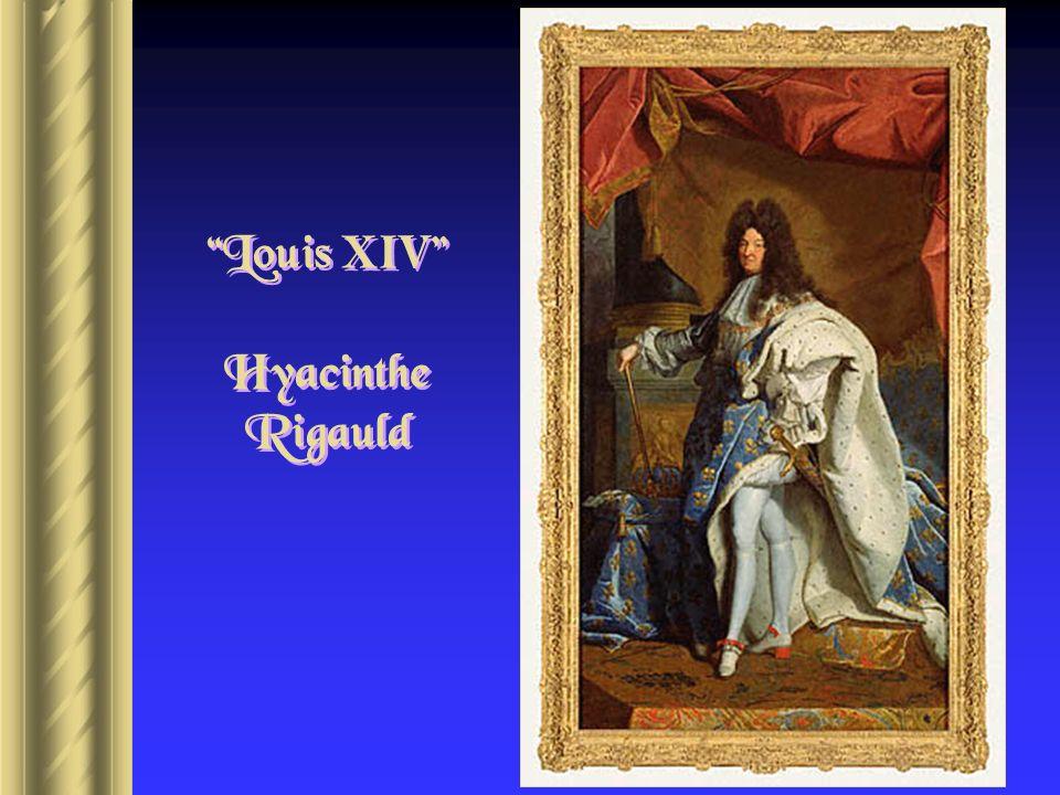 Louis XIV Hyacinthe Rigauld