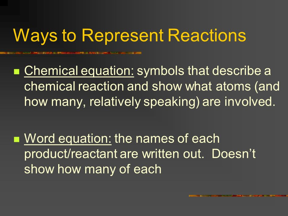 Ways to Represent Reactions