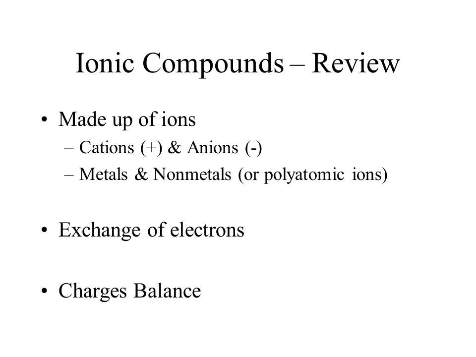 Ionic Compounds – Review