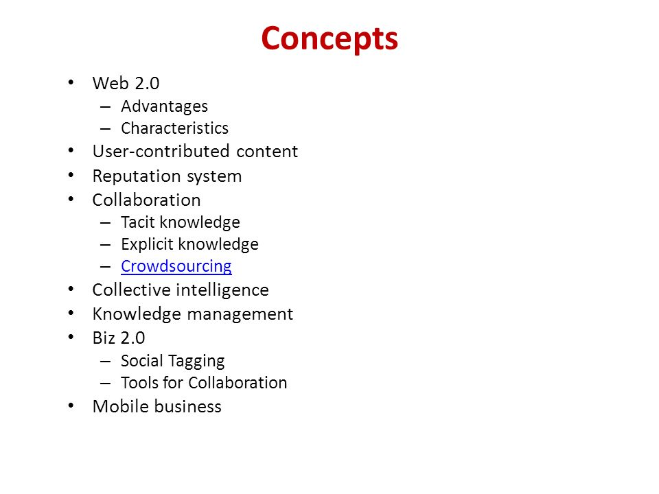 Concepts Web 2.0 User-contributed content Reputation system