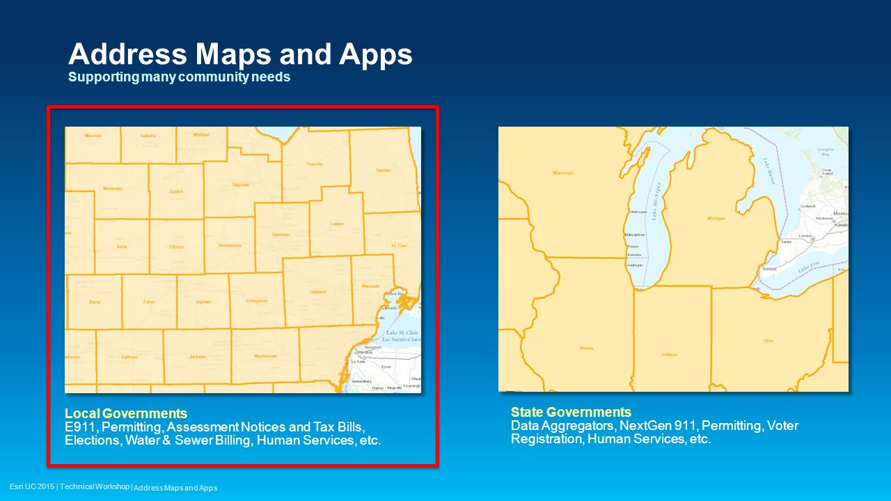 Address Maps and Apps Supporting many community needs