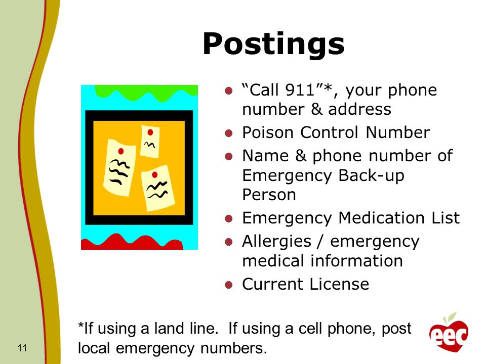 Postings Call 911 *, your phone number & address