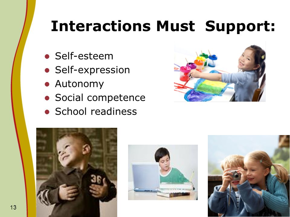 Interactions Must Support: