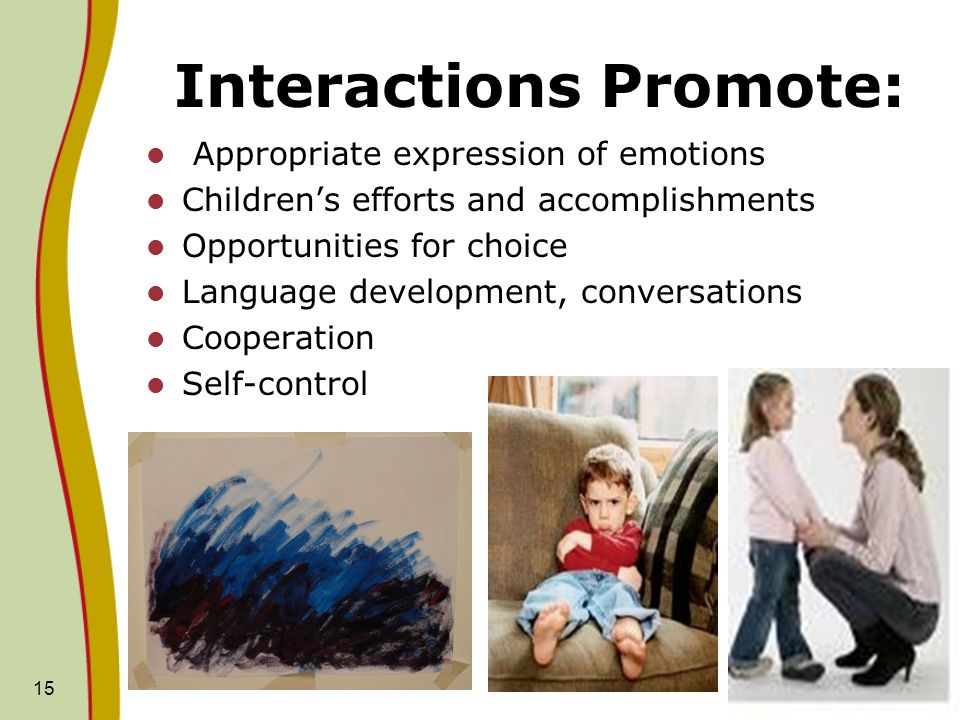 Interactions Promote: