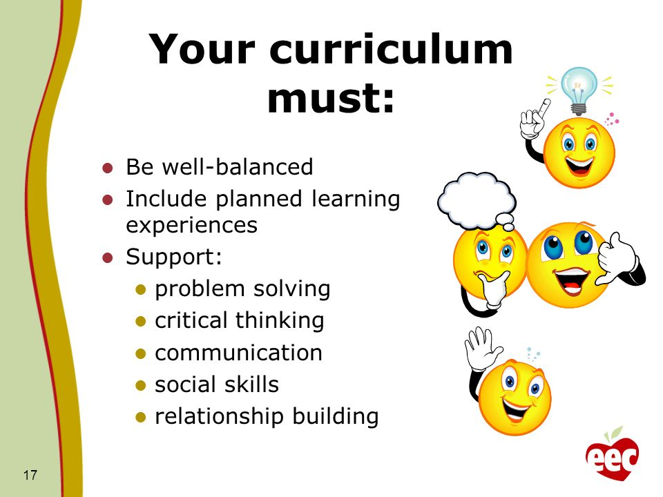 Your curriculum must: Be well-balanced