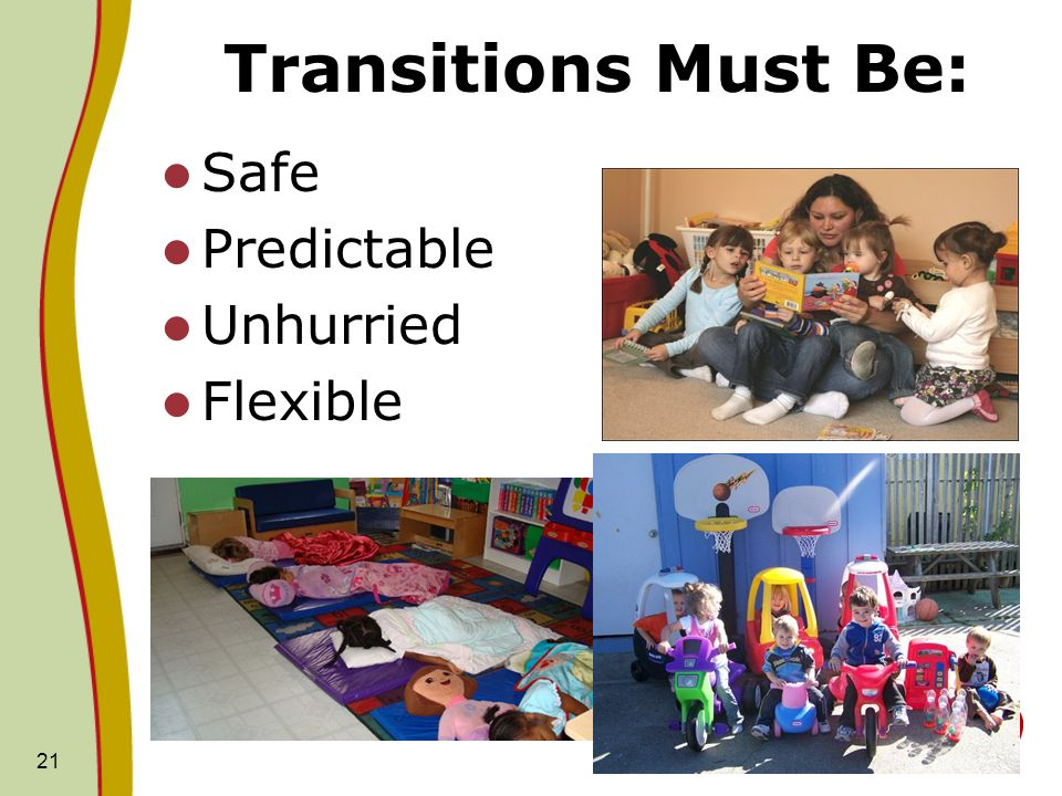 Transitions Must Be: Safe Predictable Unhurried Flexible