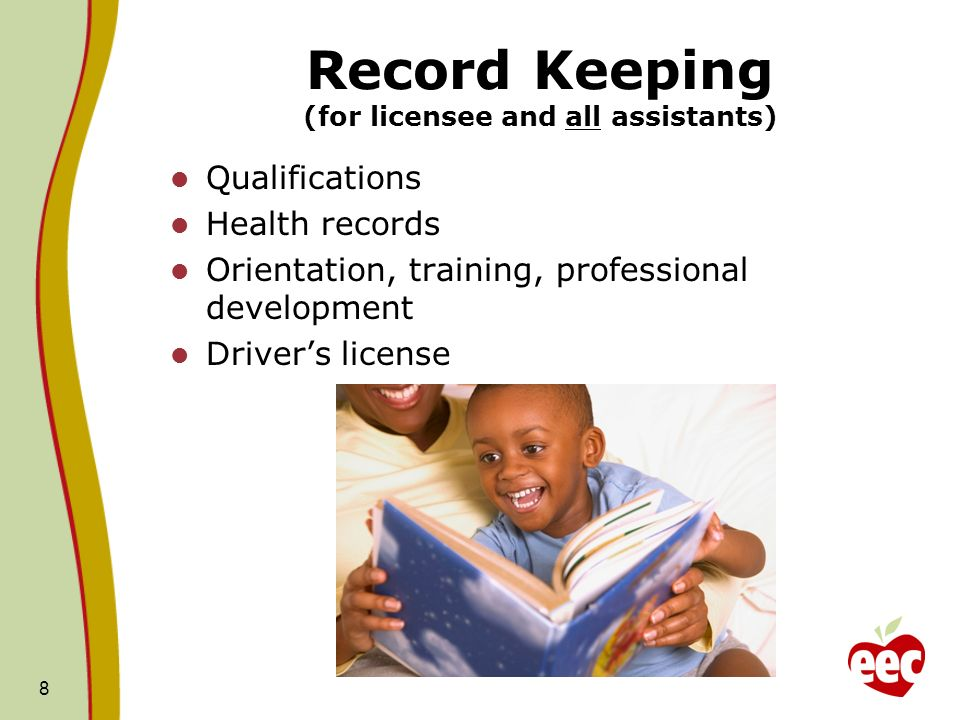 Record Keeping (for licensee and all assistants)