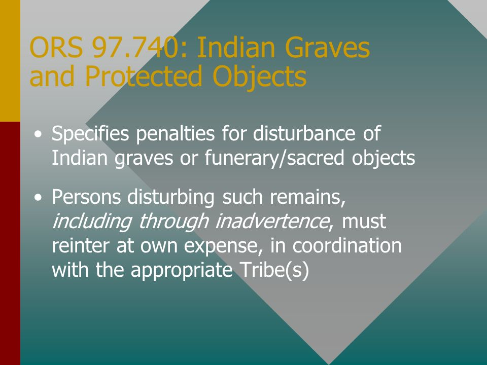 ORS 97.740: Indian Graves and Protected Objects