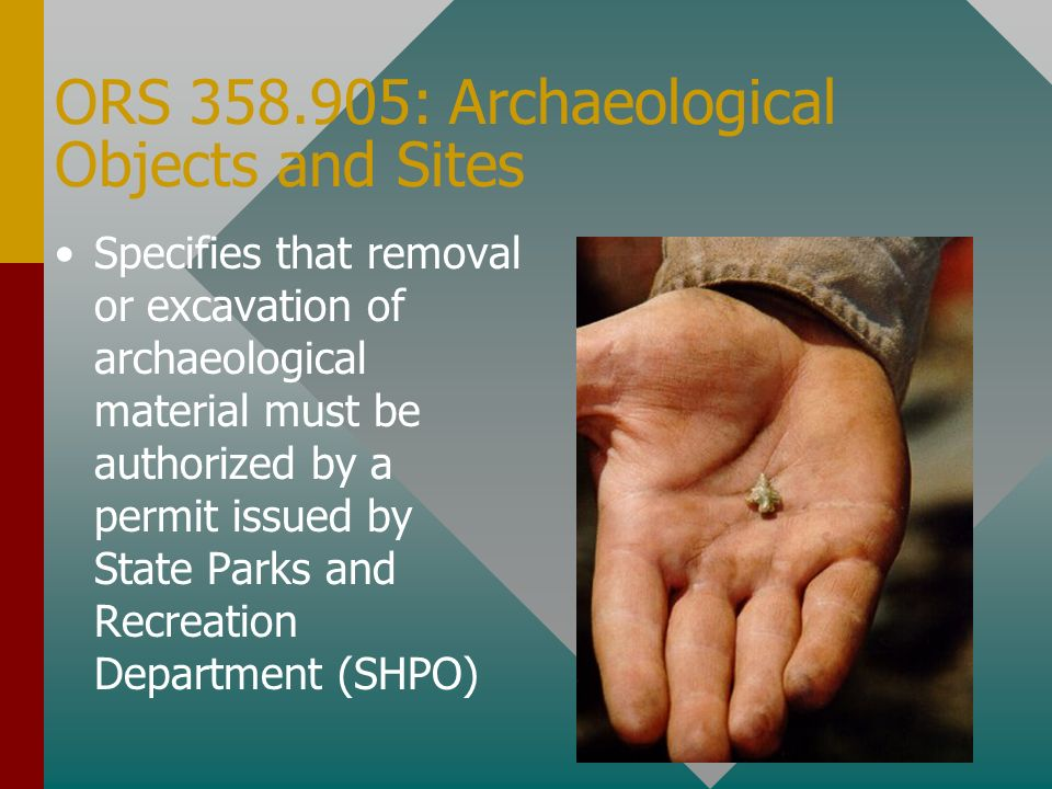 ORS 358.905: Archaeological Objects and Sites