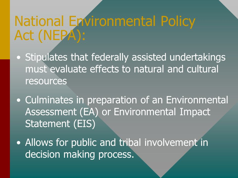 National Environmental Policy Act (NEPA):