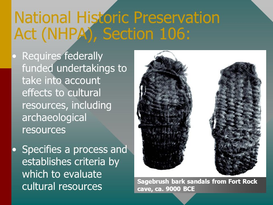 National Historic Preservation Act (NHPA), Section 106: