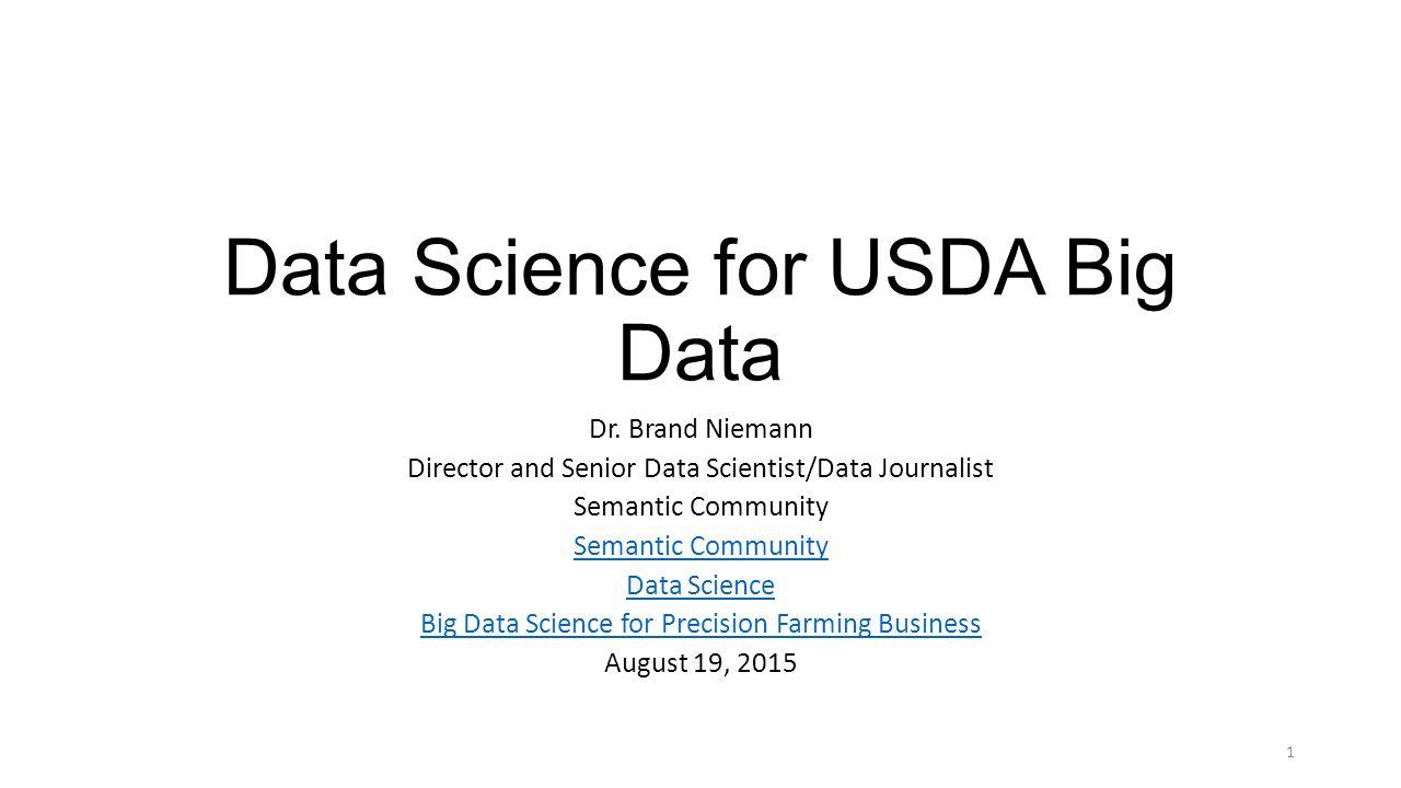 Data Science for USDA Big Data