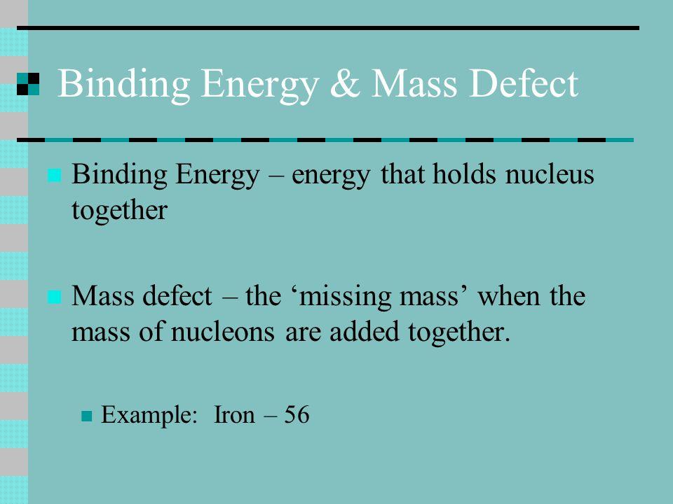 Binding Energy & Mass Defect