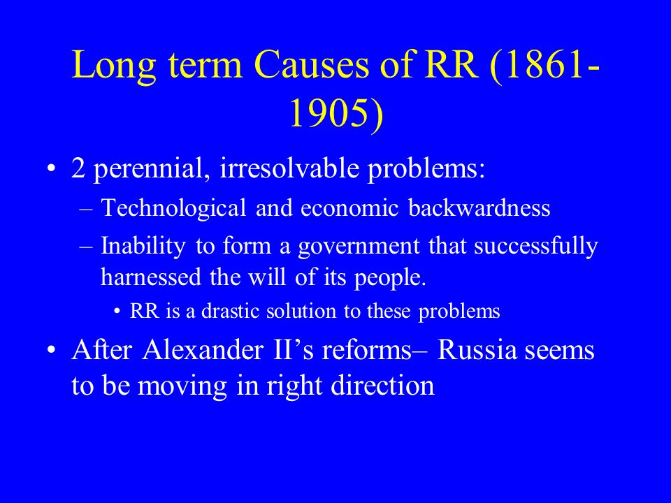 Long term Causes of RR (1861-1905)