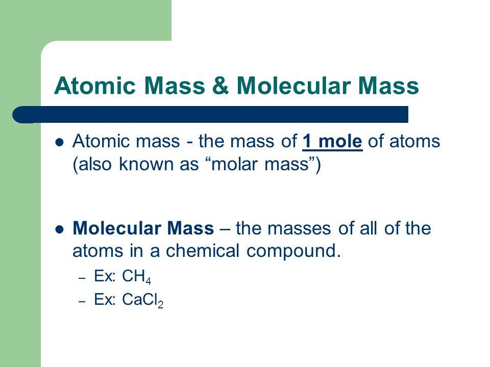 Atomic Mass & Molecular Mass
