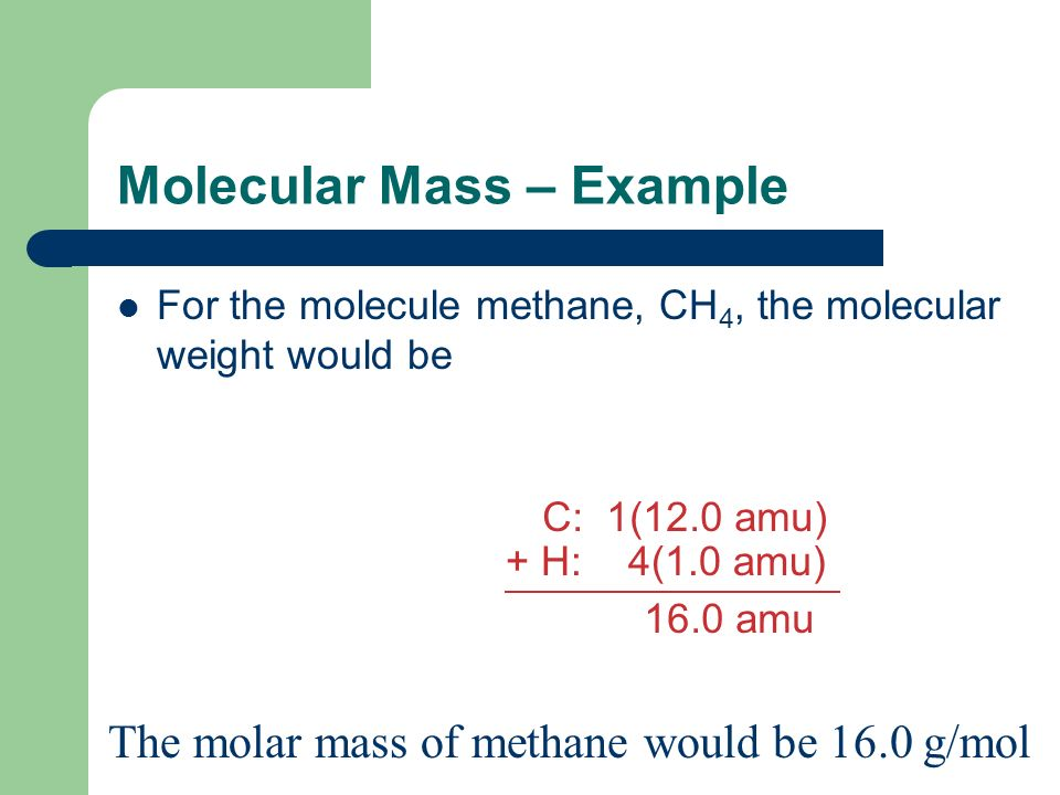Molecular Mass – Example