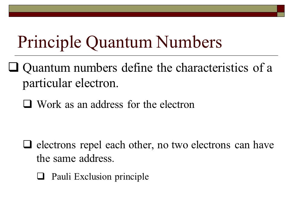 Principle Quantum Numbers