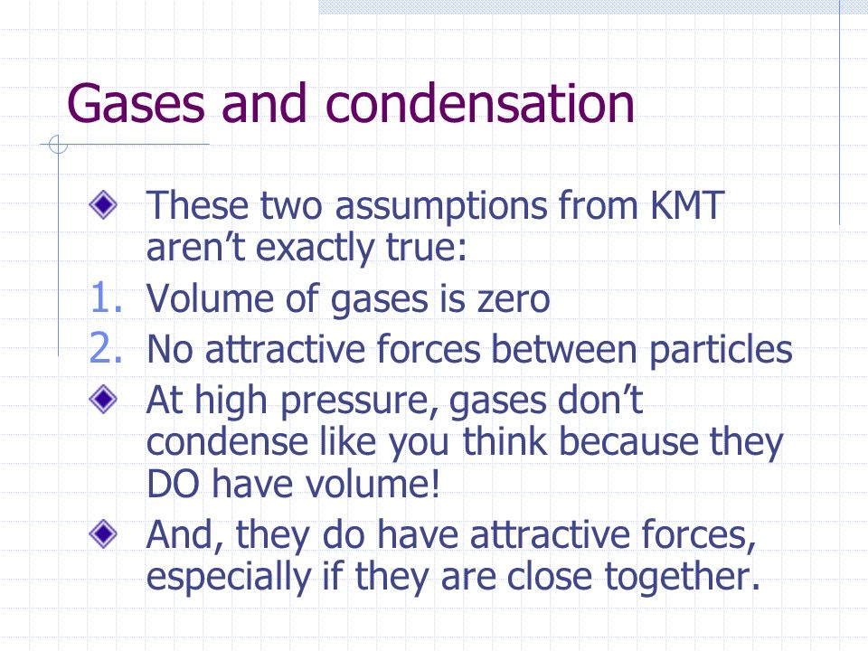 Gases and condensation