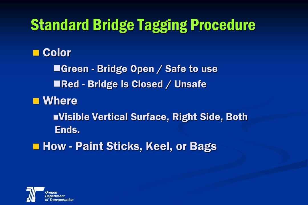 Standard Bridge Tagging Procedure