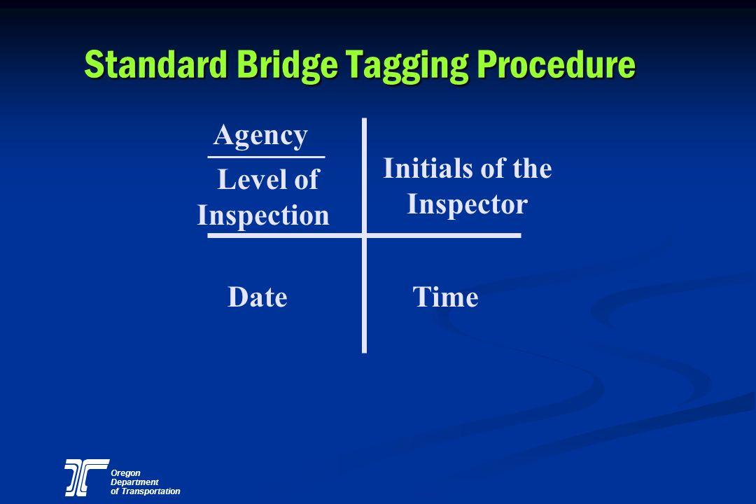 Standard Bridge Tagging Procedure