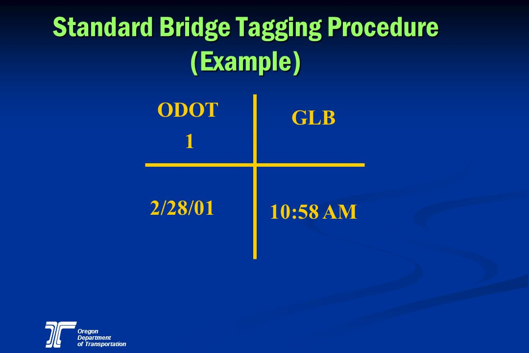 Standard Bridge Tagging Procedure (Example)