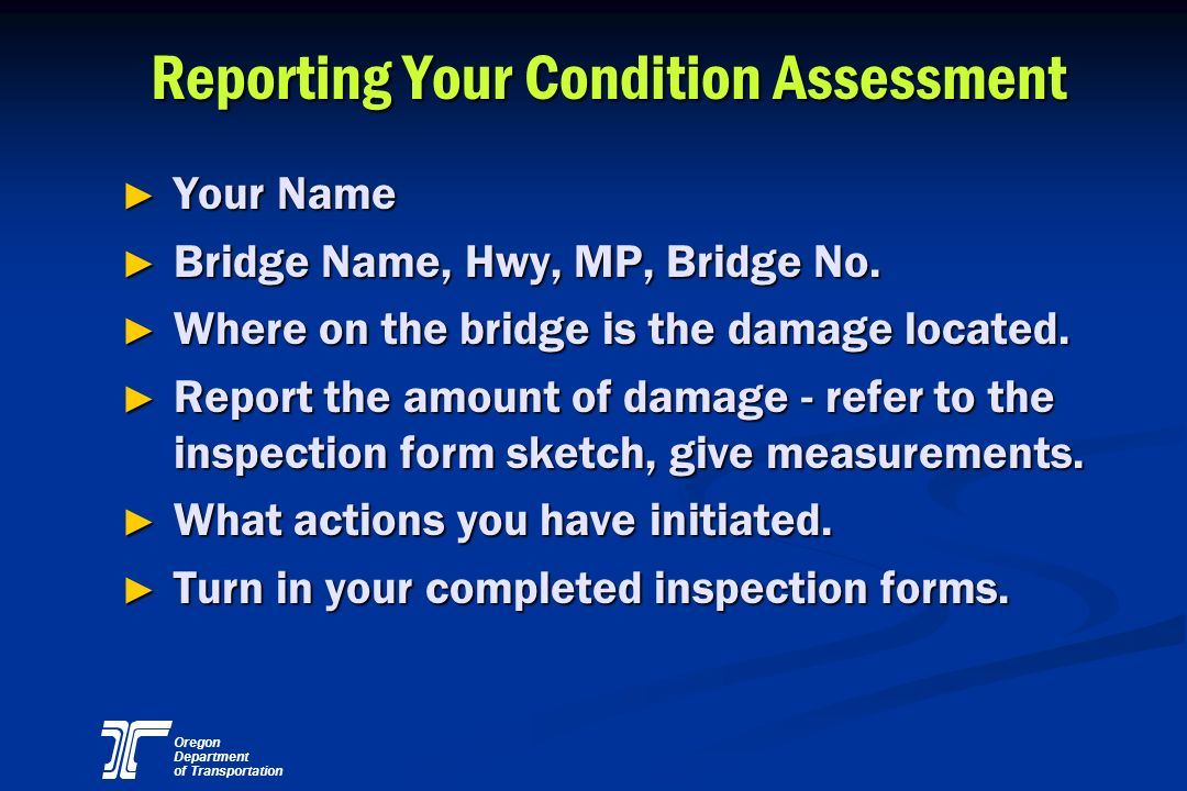 Reporting Your Condition Assessment