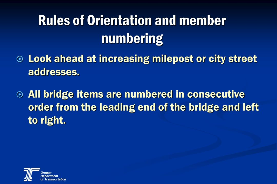Rules of Orientation and member numbering