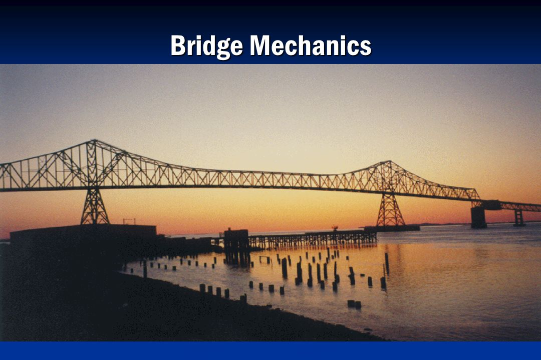 Bridge Mechanics
