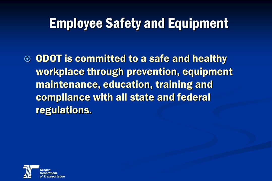 Employee Safety and Equipment