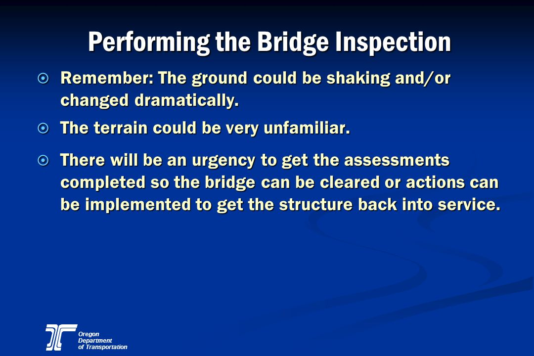 Performing the Bridge Inspection