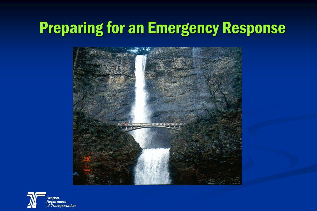 Preparing for an Emergency Response