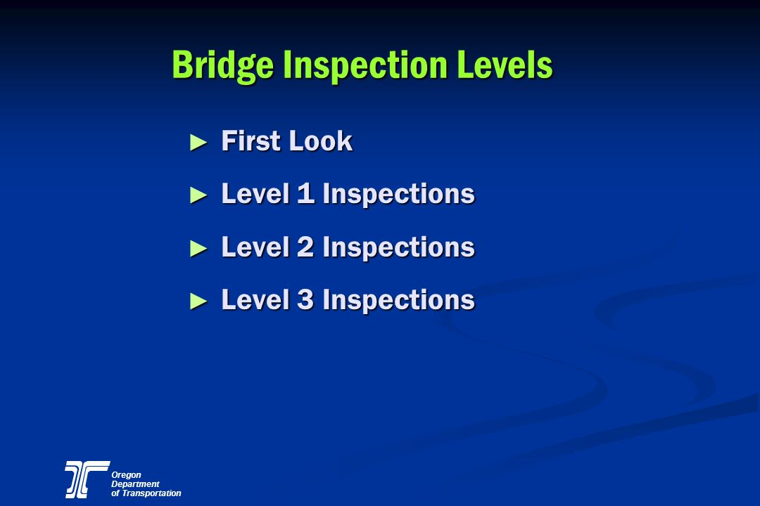 Bridge Inspection Levels