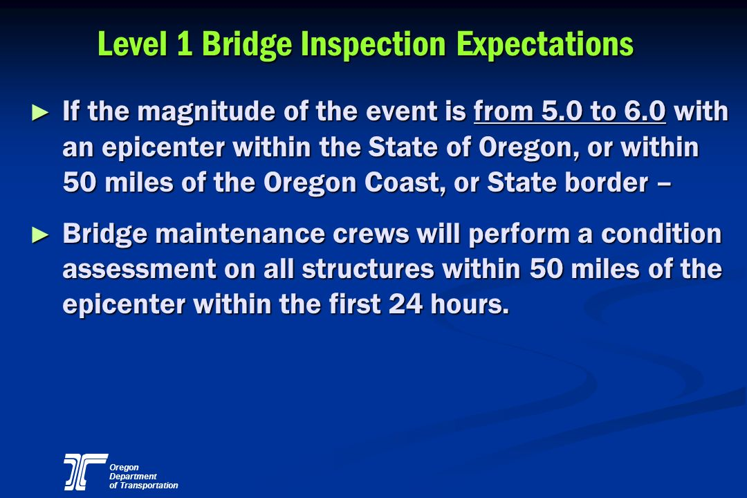 Level 1 Bridge Inspection Expectations