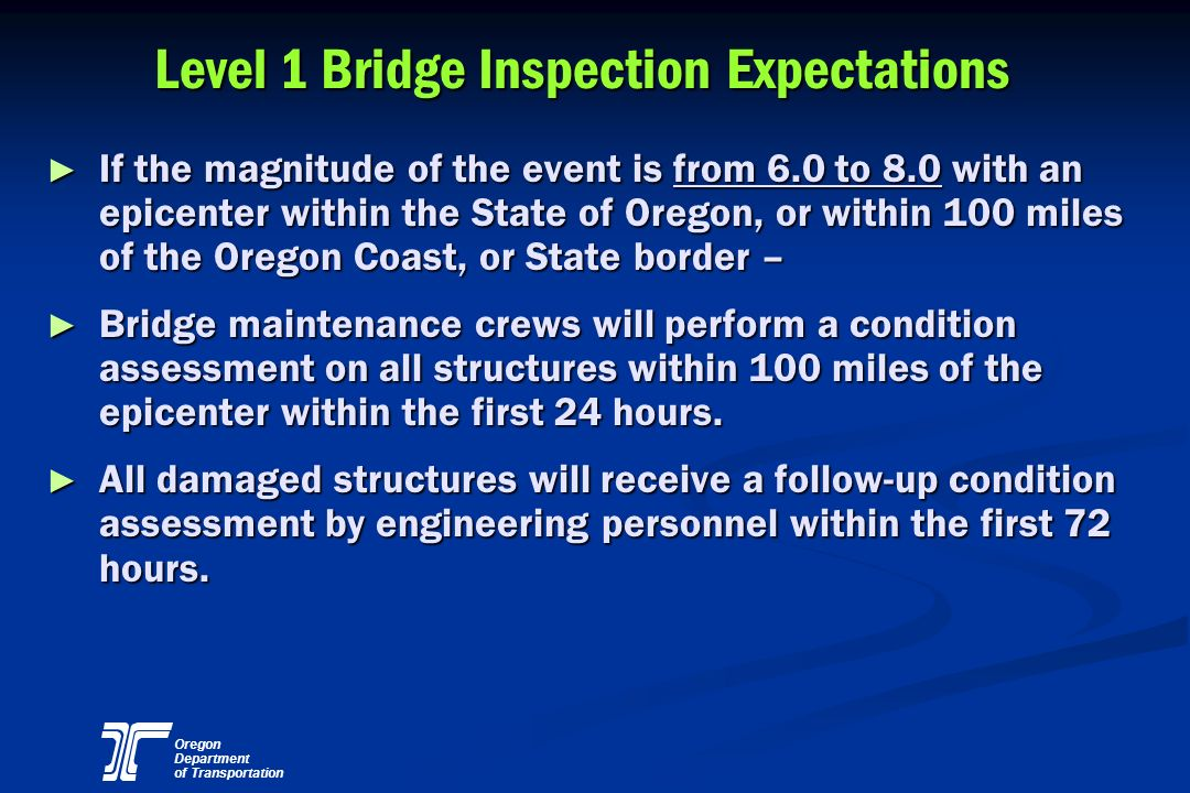 Level 1 Bridge Inspection Expectations