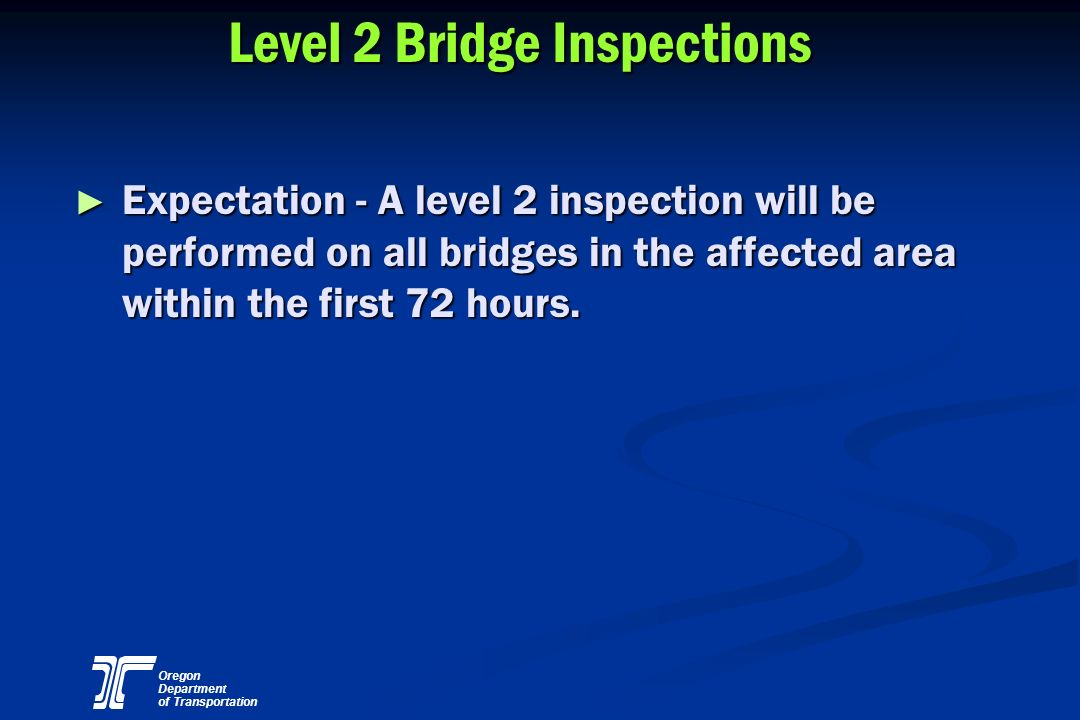 Level 2 Bridge Inspections