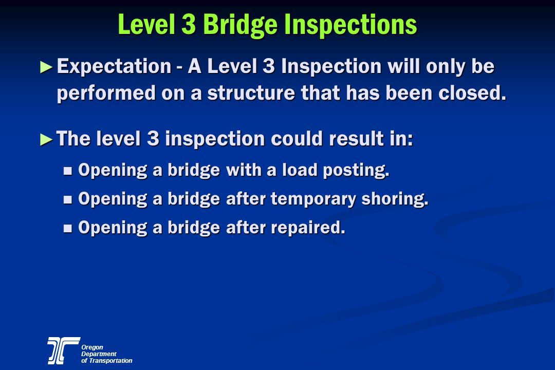 Level 3 Bridge Inspections