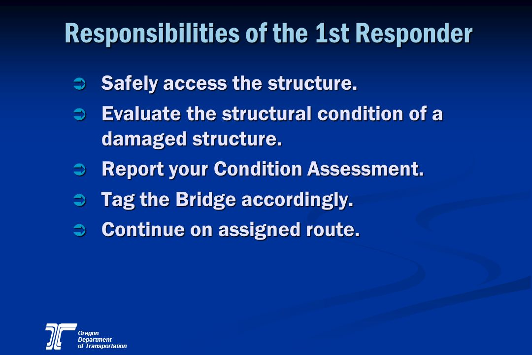 Responsibilities of the 1st Responder