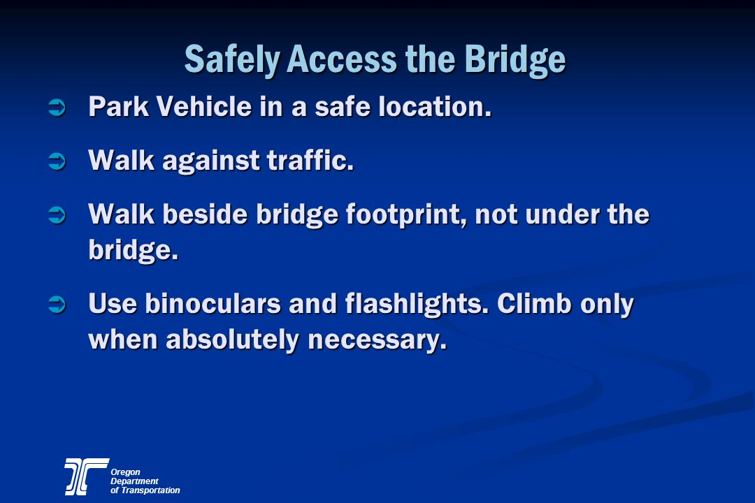 Safely Access the Bridge