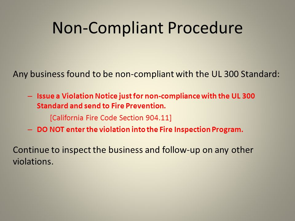 Non-Compliant Procedure
