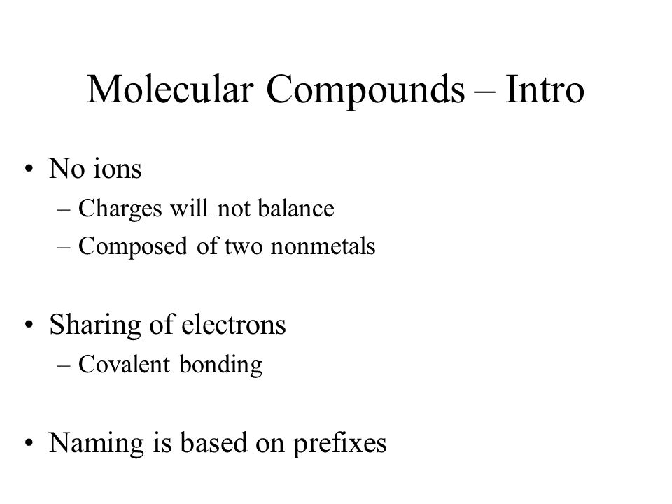 Molecular Compounds – Intro