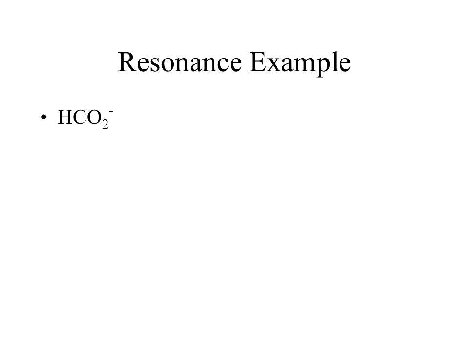 Resonance Example HCO2-